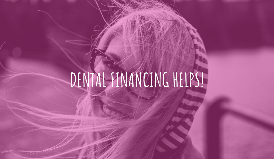 Ease your mind and take advantage of dental financing – Your Airdrie dentist explains