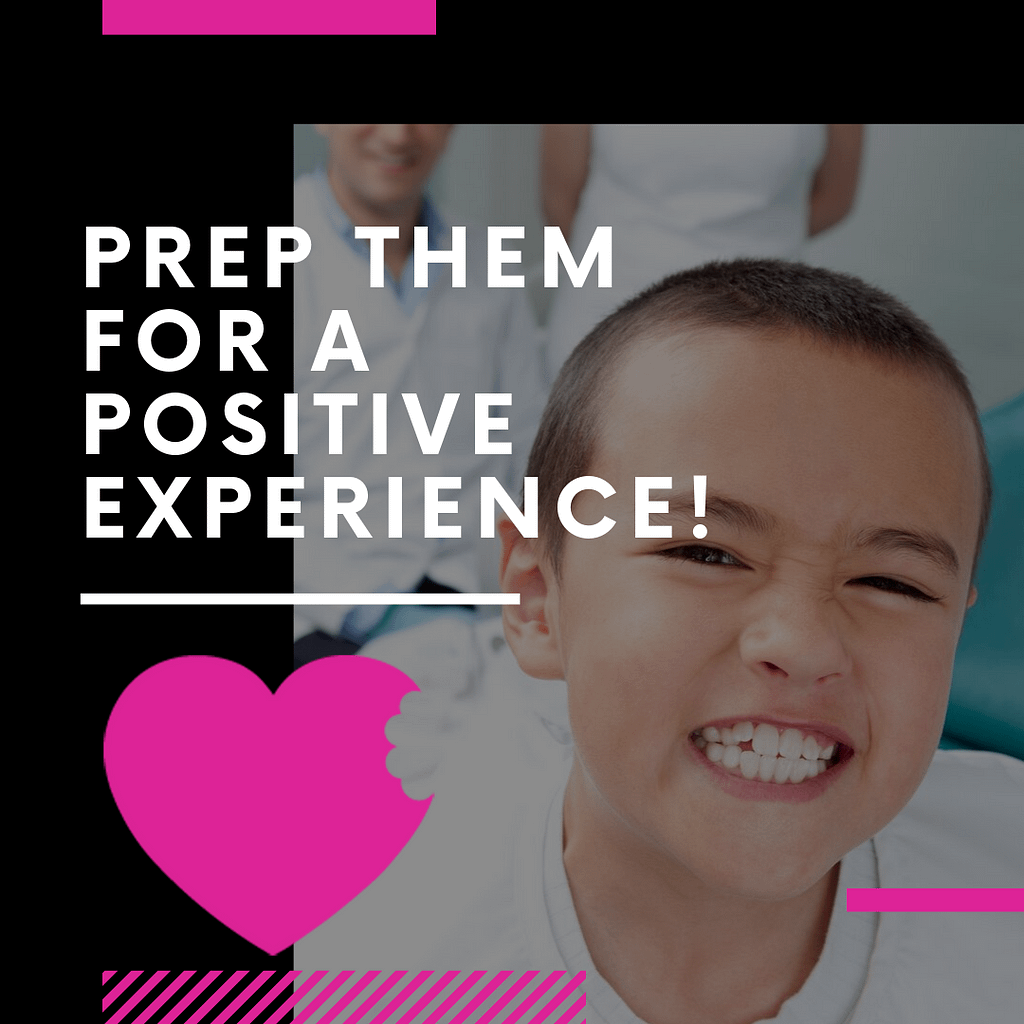 Prepare your kids for a positive first dental visit