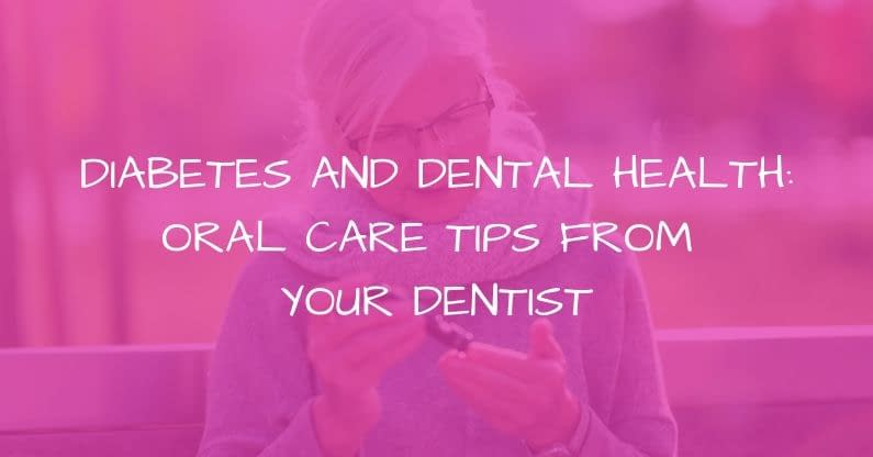 Diabetes and Dental Health: Oral Care Tips from Your Airdrie Dentist